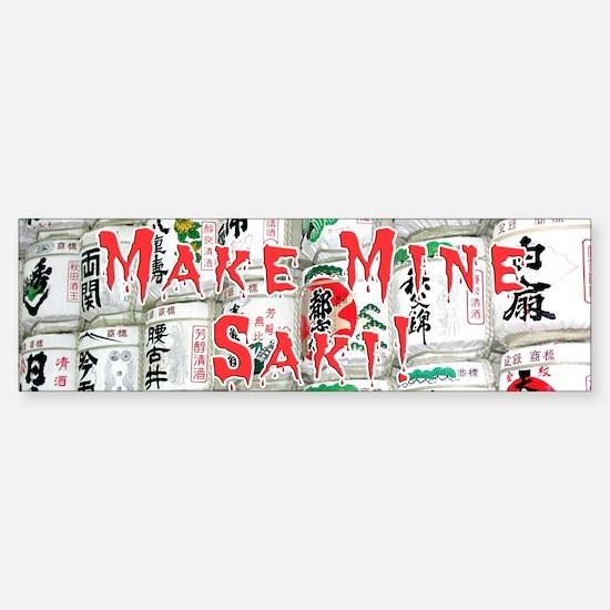 Helaine's Saki (Sake) Barrels Bumper Bumper Bumper Sticker