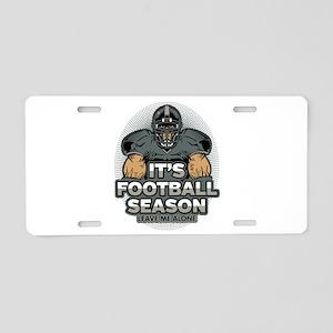 Football Season Leave Me Al Aluminum License Plate