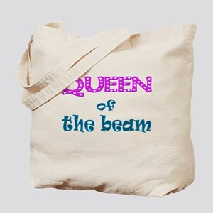 Queen of the beam Tote Bag