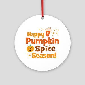 Happy Pumpkin Spice Season Round Ornament