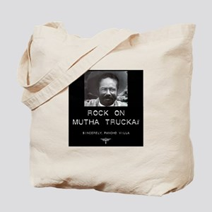 Rock On Mutha Trucka, Sincere Tote Bag