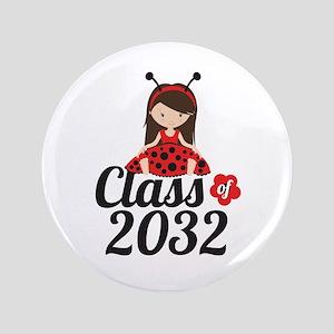 Class of 2032 Button