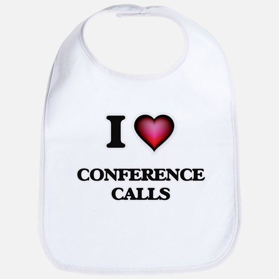 I love Conference Calls Bib