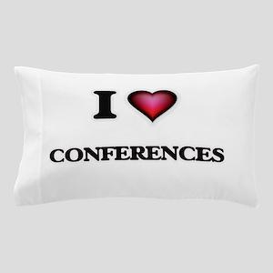 I love Conferences Pillow Case