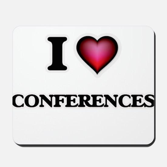 I love Conferences Mousepad