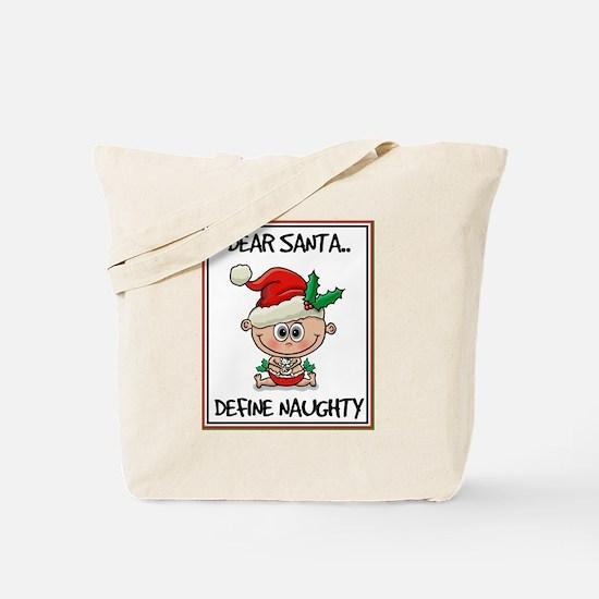 Cute Define naughty Tote Bag