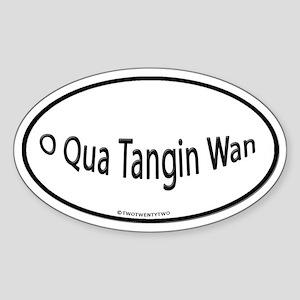 O Qua Tangin Wan (Oval)