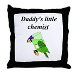 Daddy's little chemist Throw Pillow