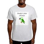 Daddy's little chemist Light T-Shirt