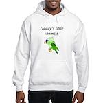 Daddy's little chemist Hooded Sweatshirt