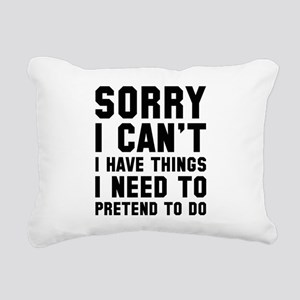 Sorry I Can't Rectangular Canvas Pillow