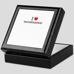 I Love VACCINIZATION Keepsake Box