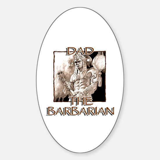 Dad, the Barbarian Oval Decal