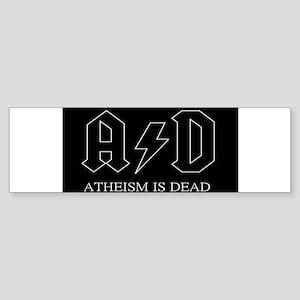 Atheism Is Dead (ac/dc Spoof) Bumper Sticker