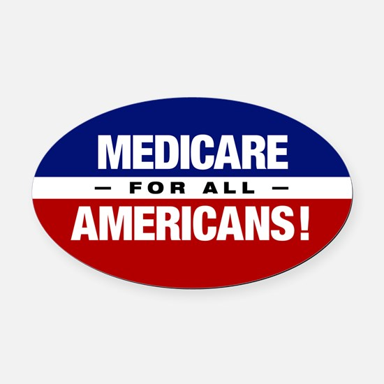 Medicare For All Americans Oval Car Magnet