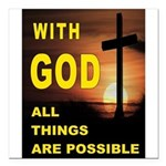 GOD IS GREAT Square Car Magnet 3