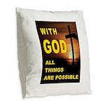 GOD IS GREAT Burlap Throw Pillow
