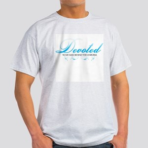 Devoted To My Man Behind The  Light T-Shirt