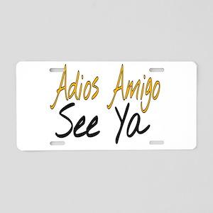 Adios Amigo Aluminum License Plate