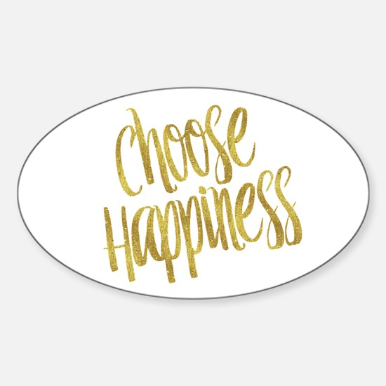 Choose Happiness Gold Faux Foil Metallic G Decal