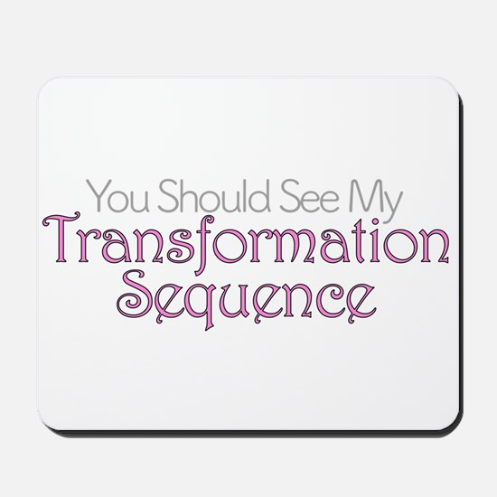 My Transformation Sequence Mousepad