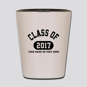 Personalize It, Class of 2017 Shot Glass