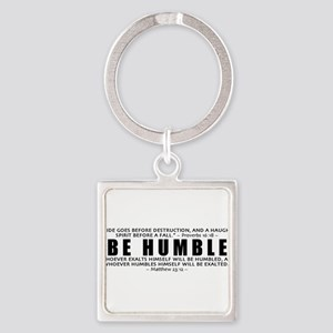 Bumper-Be Humble Keychains