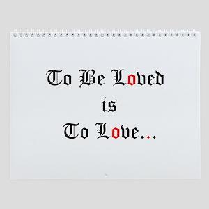 Be Loved Wall Calendar