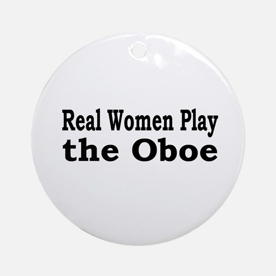 Real Women Play Oboe Ornament (Round)