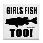 Girls Fish Too Tile Coaster