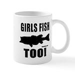 Girls Fish Too Mugs