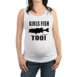 Girls Fish Too Maternity Tank Top
