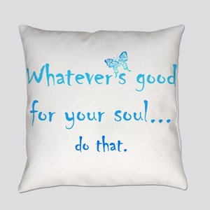 Good for your Soul Inspirational Q Everyday Pillow