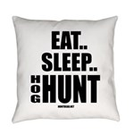 Eat, Sleep, Hog Hunt Everyday Pillow