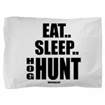 Eat, Sleep, Hog Hunt Pillow Sham