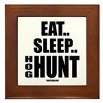 Eat, Sleep, Hog Hunt Framed Tile