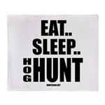 Eat, Sleep, Hog Hunt Throw Blanket