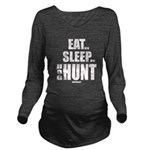 Eat, Sleep, Hog Hunt Long Sleeve Maternity T-Shirt