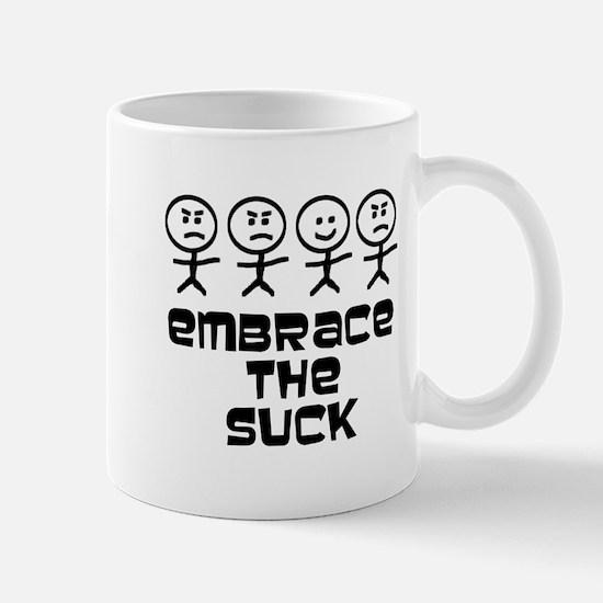 Embrace The Suck Mugs