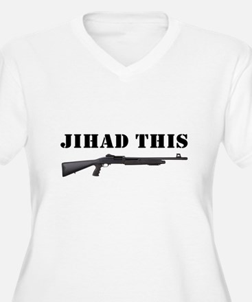 Jihad This Plus Size T-Shirt