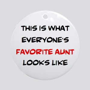 everyone's favorite aunt Round Ornament