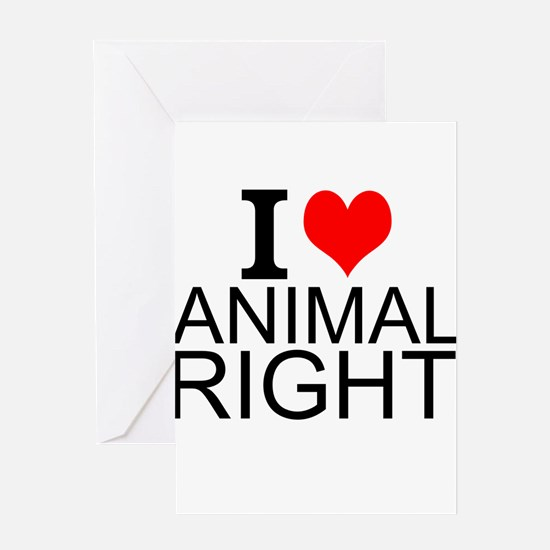 I Love Animal Rights Greeting Cards