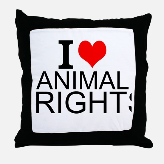 I Love Animal Rights Throw Pillow
