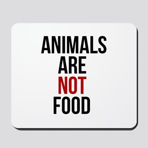 Animals Are Not Food Mousepad