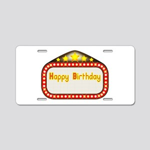 Happy Birthday Theatre Marq Aluminum License Plate