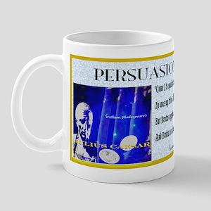 Julius Caesar Persuasion in Politics Mug