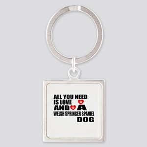 All You Need Is Love Welsh Springe Square Keychain