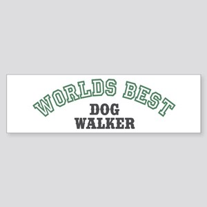 Worlds Best Dog Walker Bumper Sticker