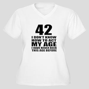 42 I Do Not Know Women's Plus Size V-Neck T-Shirt