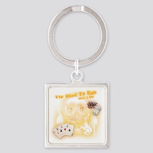 Road To Ruin Square Keychain
